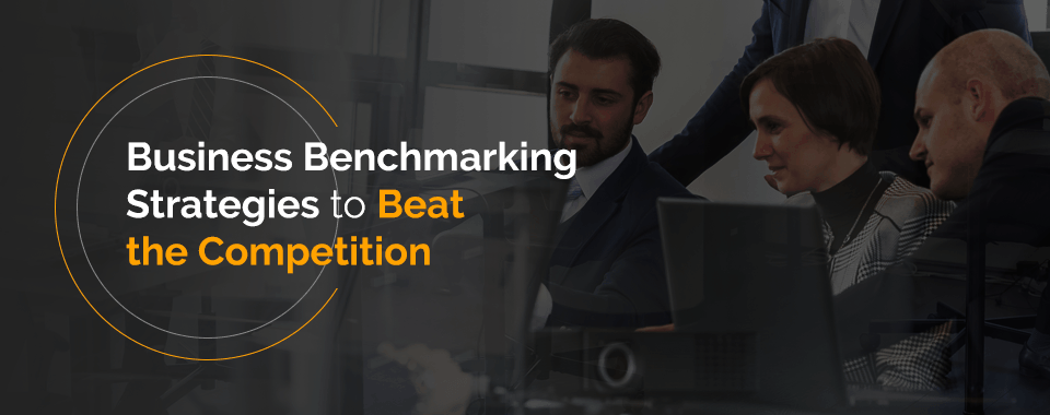 Business benchmarking strategies