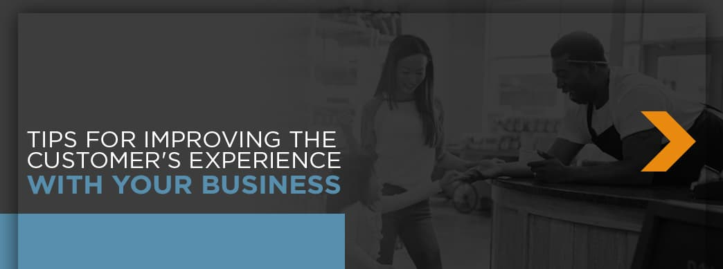 Improve Customer Experience with your business