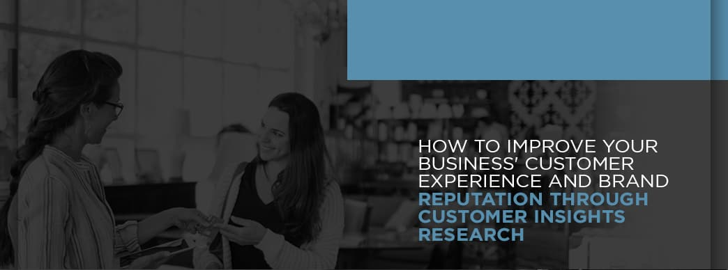 Improve brand reputation and customer experience