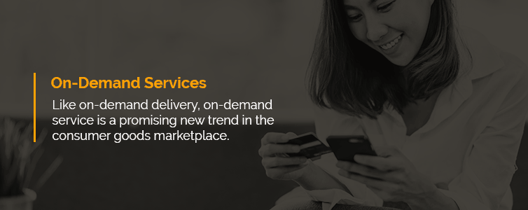 On-Demand Service Industry Growth Consumer Goods